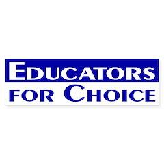 Educators for Choice Bumper Bumper Sticker