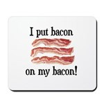 Bacon Lovers Mousepad
