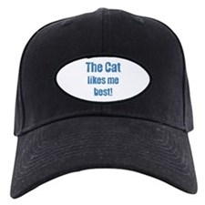 The Cat Likes Me Best Baseball Hat