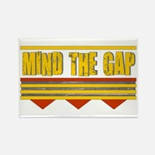 Mind The Gap Rectangle Magnet