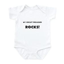 MY Circuit Preacher ROCKS! Infant Bodysuit
