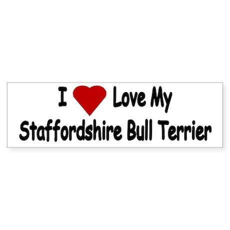 Love My Staffordshire Bull Terrier Sticker Bumper