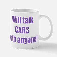 Will Talk Cars with Anyone Mug