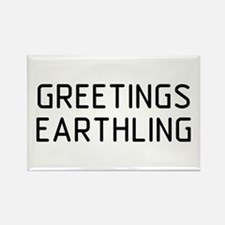 Greetings Earthling Rectangle Magnet