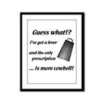 More Cowbell Framed Panel Print