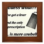 More Cowbell Framed Tile