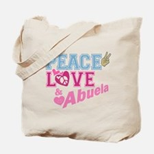 Peace Love and Abuela Tote Bag