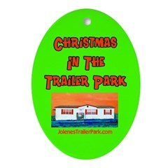 Christmas In The Trailer Park Oval Ornament