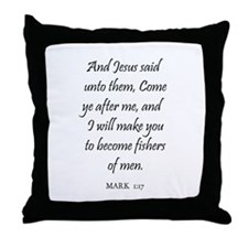 MARK  1:17 Throw Pillow