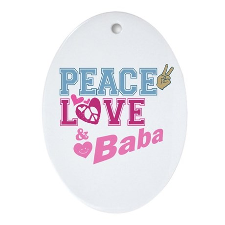Peace Love and Baba Oval Ornament