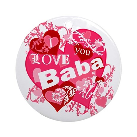 I Love You Baba Ornament (Round)