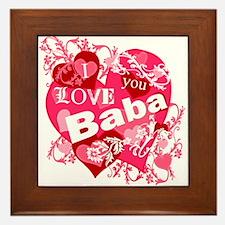 I Love You Baba Framed Tile