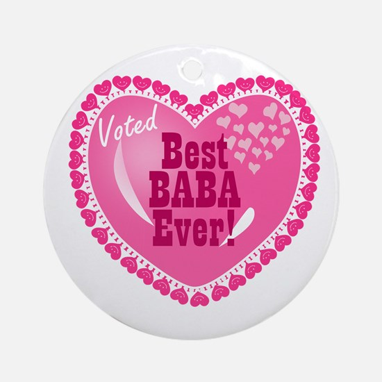 Best Baba Ever Ornament (Round)