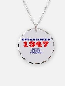 ESTABLISHED 1947 - STILL GOI Necklace