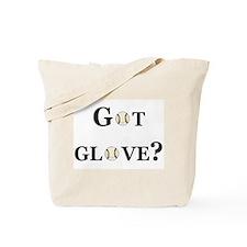 Got Glove? Tote Bag