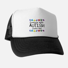 Someone With Autism Loves Me! Trucker Hat