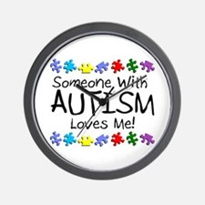 Someone With Autism Loves Me! Wall Clock