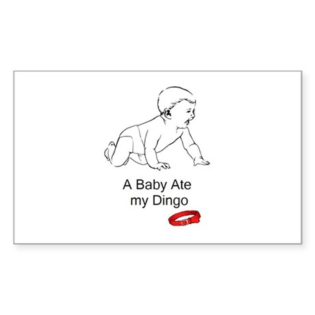 A baby ate my dingo Rectangle Sticker