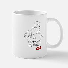A baby ate my dingo Mug