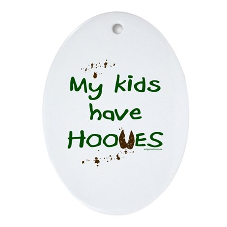 My kids have hooves Oval Ornament