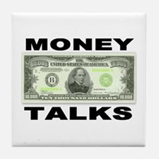 Money Talks Tile Coaster