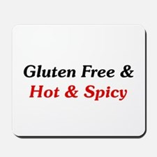 Gluten Free & Hot & Spicy Mousepad