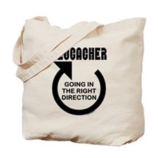 Right Direction Tote Bag