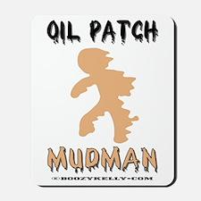 Oil Patch Mudman Mousepad