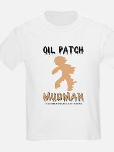 Oil Patch Mudman T-Shirt