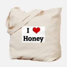 I Love Honey Tote Bag