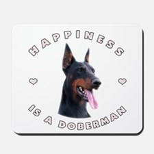 Happiness is a Doberman! Mousepad
