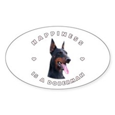 Happiness is a Doberman! Oval Decal