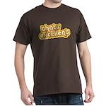Thats Excellent Dark T-Shirt