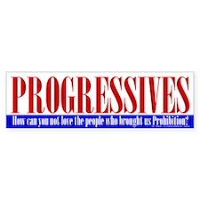 Progressives - Bumper Bumper Sticker