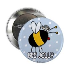 "bee jolly 2.25"" Button"
