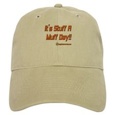It's Stuff A Muff Day!! Baseball Cap