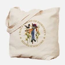FRIEND OF DOROTHY'S Tote Bag