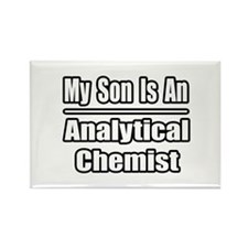 """My Son..Analytical Chemist"" Rectangle Magnet"