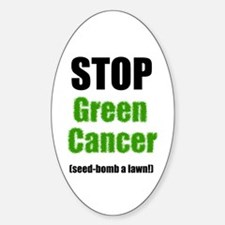 STOP Green Cancer! Oval Decal
