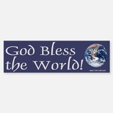 Bumper Sticker - God bless the world