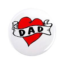 """Vintage Tattoo """"Dad"""" 3.5"""" Button"""