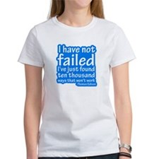 I Have Not Failed Tee
