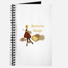 Born to Shop!!! Journal