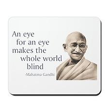 """An eye for an eye makes the Mousepad"