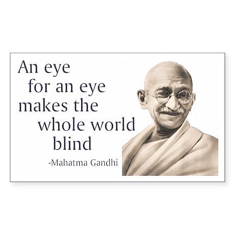 """""""An eye for an eye makes the Sticker (Rectangular"""