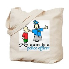 My aunt is a police officer Tote Bag