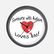 Someone With Autism Loves Me Wall Clock