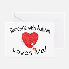 Someone With Autism Loves Me Greeting Card