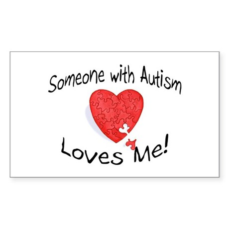Someone With Autism Loves Me Rectangle Sticker