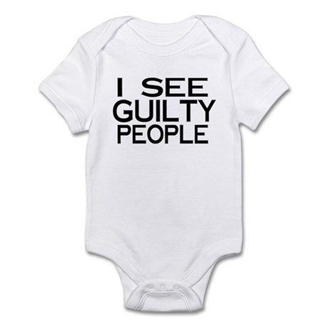 I see guilty people Infant Bodysuit